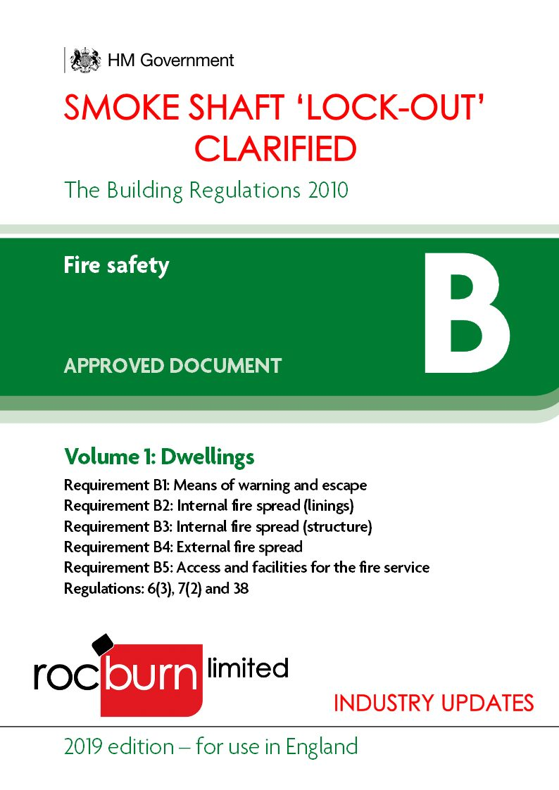 Smoke Shaft 'Lock-Out' Principle Clarified In Approved Document B: 30/08/19