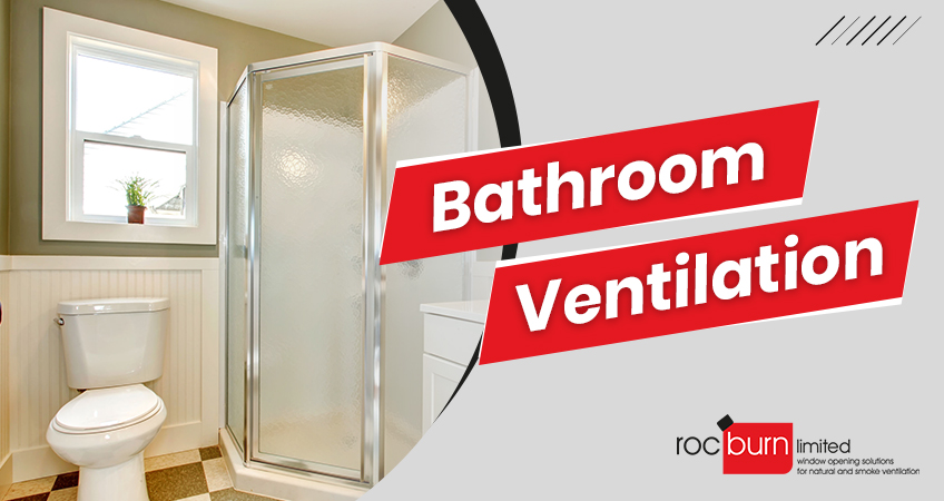 Bathroom Ventilation: Tips for Determining the Right Ventilation Options